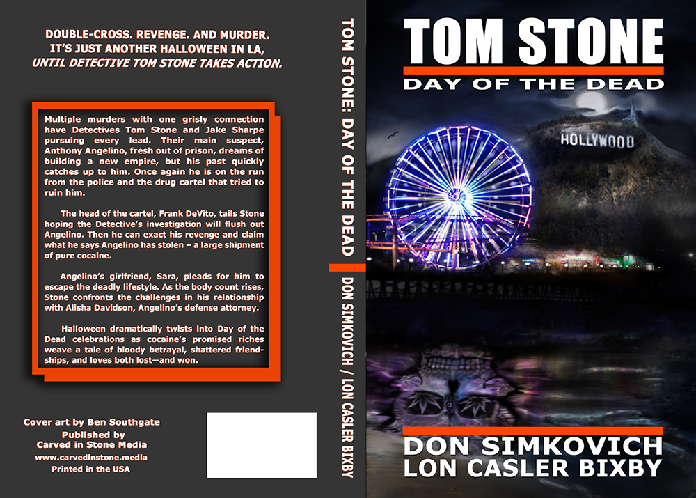TOM STONE: DAY OF THE DEAD - Double-cross. Revenge. And Murder. It's just another Halloween in LA, Until Detective Tom Stone Takes Action.